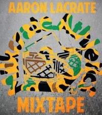 Aaron LaCrate Cover
